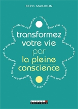 Transformez votre vie par la pleine conscience_c1-2